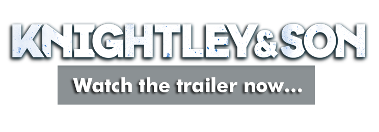 Knightley and Son Trailer